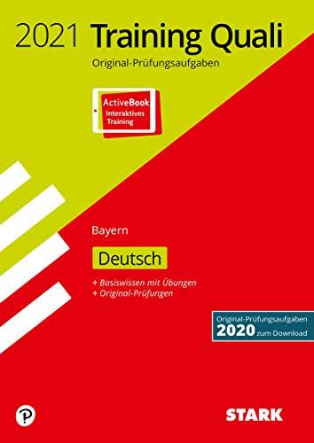 STARK Training Abschlussprüfung Quali Mittelschule 2021 - Deutsch 9. Klasse - Bayern: Ausgabe mit ActiveBook (STARK-Verlag - Abschlussprüfungen)