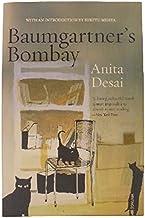 Anitha Desai Baumgartner's Bombay