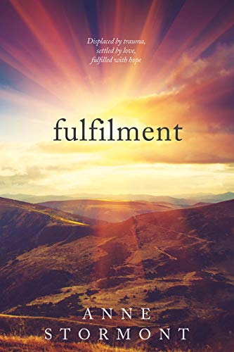 Fulfilment (Rachel & Jack: The Skye Series Book 3) by [Anne Stormont]