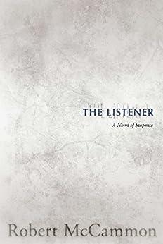 The Listener by [Robert McCammon]