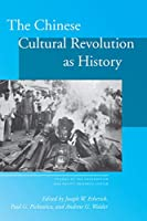 The Chinese Cultural Revolution as History (Studies of the Walter H. Shorenstein Asia-Pacific Research Center)
