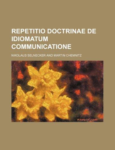 Repetitio Doctrinae de Idiomatum Communicatione