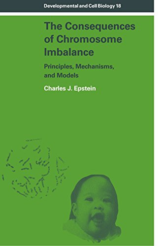The Consequences of Chromosome Imbalance: Principles, Mechanisms, and Models (Developmental and Cell Biology Series)