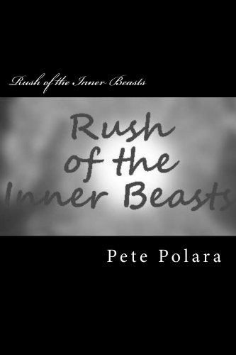 Rush Of The Inner Beasts (English Edition)