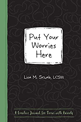 Put Your Worries Here: A Creative Journal for Teens with Anxiety (The Instant Help Guided Journal for Teens Series) by Instant Help