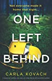 One Left Behind: A completely gripping and addictive crime thriller with nail-biting suspense (Detective Gina Harte)