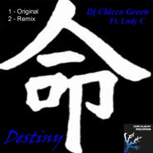 Chicco Green (feat. Lady C, Destiny) [Original Mix]
