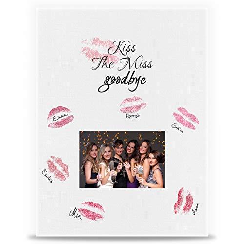 GRAVURZEILE Leinwand JGA - Kiss the Miss Goodbye - Geschenk zum Junggesellenabschied - 30x40 cm inkl. Fotofeld 10x15 cm - Team Bride - Erinnerung & Andenken an unvergesslichen JGA