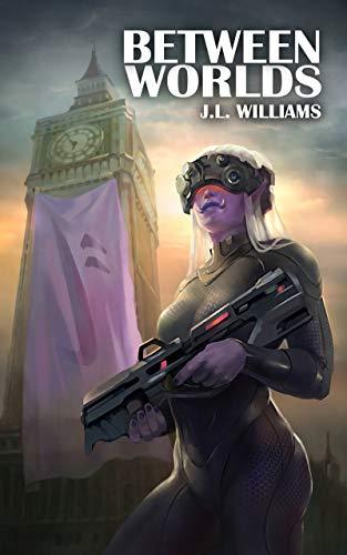 Between Worlds (The Occupation Saga Book 1)