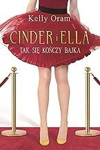 Cinder i Ella Tak konczy sie bajka (Polish Edition)