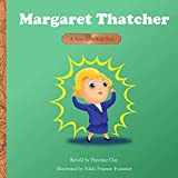 Margaret Thatcher: A Not-Too-Tall Tale