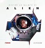 Dietro le quinte di «Alien»