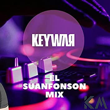 El Suanfonson Mix (feat. Keywar Dj)
