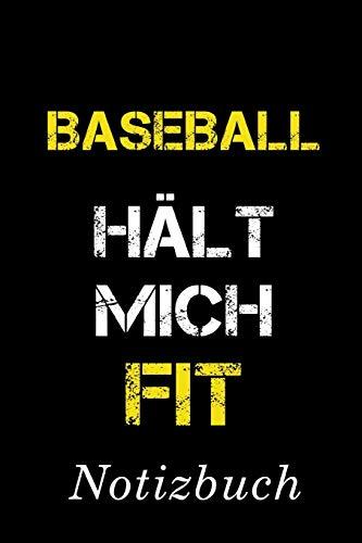 Baseball Hält Mich Fit Notizbuch: | Notizbuch mit 110 linierten Seiten | Format 6x9 DIN A5 | Soft cover matt |