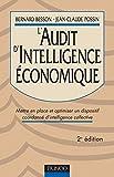 L'Audit d'intelligence économique - Mettre en place et optimiser un dispositif coordonné d'intelligence collective