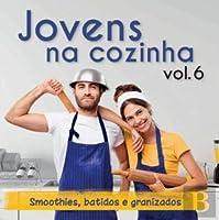 Jovens na Cozinha Vol. 6 (Portuguese Edition)