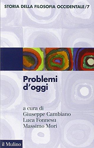 Storia della filosofia occidentale. Problemi d'oggi (Vol. 7)