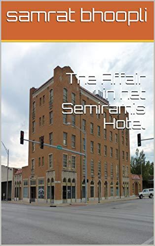 The Affair in het Semiramis Hotel (Dutch Edition)