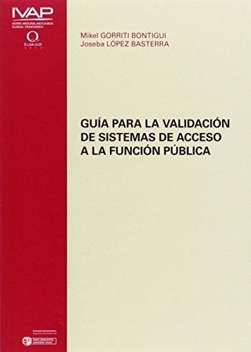 Guía para la validación de sistemas de acceso a la función pública (Denetik I.V.A.P.)
