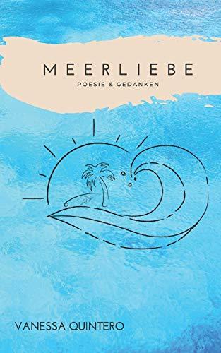 Meerliebe: Poesie & Gedanken