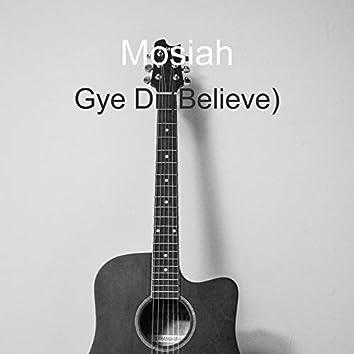 Gye Di (Believe)