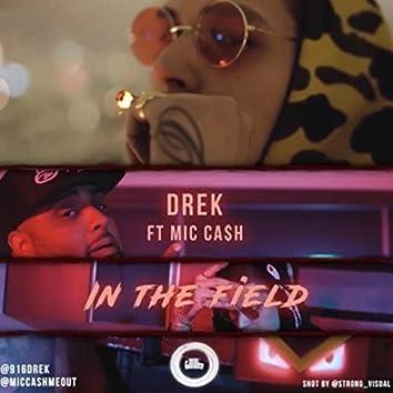 In the Field (feat. D-Rek)
