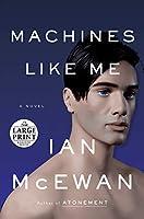 MACHINES LIKE ME (LPTP) (Random House Large Print)