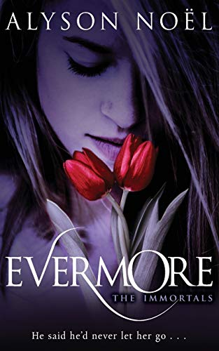 Evermore (The Immortals, Band 1)