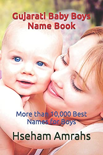 Gujarati Baby Boys Name Book: More than 10,000 Best Names for Boys