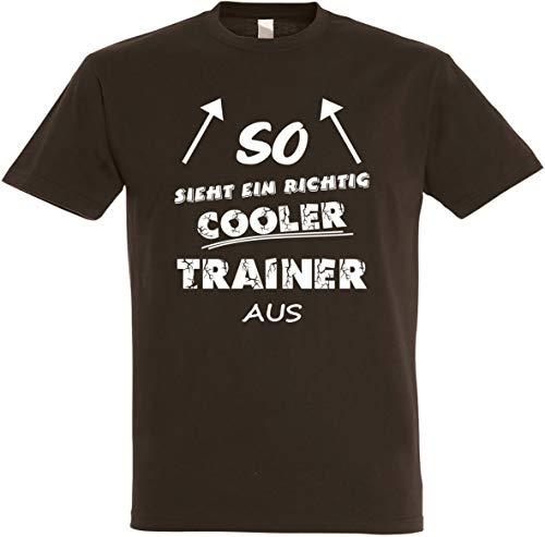 Herren T-Shirt So Sieht EIN richtig Cooler Trainer aus S bis 5XL (XL, Braun)