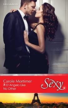 A D'angelo Like No Other (The Devilish D'Angelos Book 3) by [Carole Mortimer]