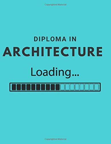 Diploma In Architecture Loading: Fun Quad Ruled Composition Notebook For Student; 5 Squares Per Inch; 110 Pages