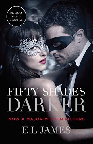 Fifty Shades Darker (Movie Tie-in Edition): Book Two of the Fifty Shades Trilogy (Fifty Shades Of Grey Series, 2)