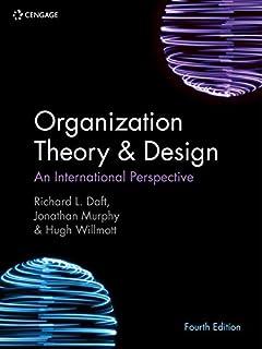 Organization Theory & Design: An International Perspective