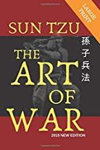 Sun Tzu The Art Of War Large Print: 2019 New Edition