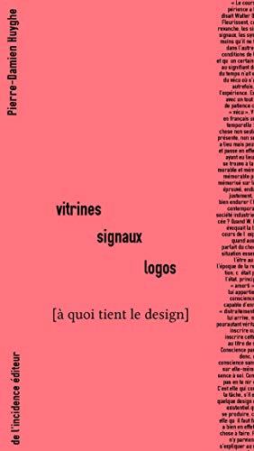 Vitrines Signaux Logos: À quoi tient le design