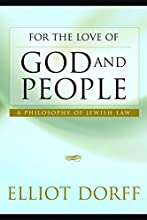 For the Love of God and People: A Philosophy of Jewish Law