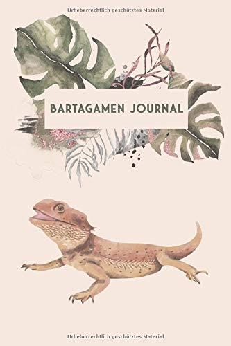 Bartagamen Journal: Bartagame Tagebuch - Logbuch für Haltung von Agamen I Terrarium Planer Notizbuch I Journal für ein halbes Jahr I Bartagamen Futter Tracking