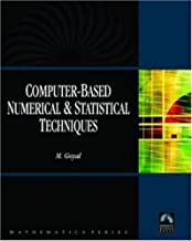 Computer-Based Numerical And Statistical Techniques (Mathematics) by Manish Goyal (2007-07-30)
