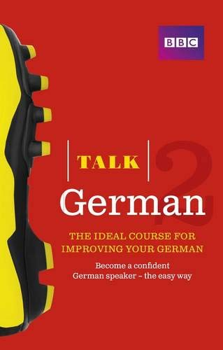 Winchester, S: Talk German 2 (Book/CD Pack): The ideal course for improving your German
