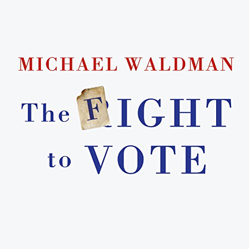 The Fight to Vote audiobook cover art