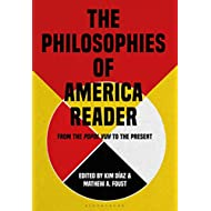 The Philosophies of America Reader: From the Popol Vuh to the Present