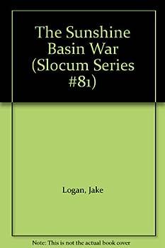 Sunshine Basin War - Book #81 of the Slocum