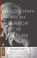 Philosophy and the Mirror of Nature (Princeton Classics, 30)