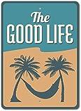 TNND - Señal de vida en la playa con texto en inglés 'Good Life', diseño de hamaca, 20 x 30 cm