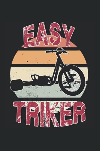 Easy Triker Dreirad Kindergarten Biker Notizbuch: 6x9 - blank - Notebook