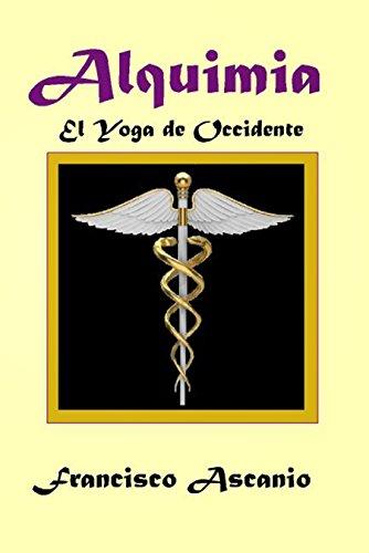 ALQUIMIA: El Yoga de Occidente