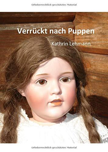 Verrückt nach Puppen (Edition Morpho)
