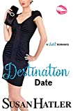Destination Date: A Sweet Second Chance Romance (Do-Over Date, Band 7)