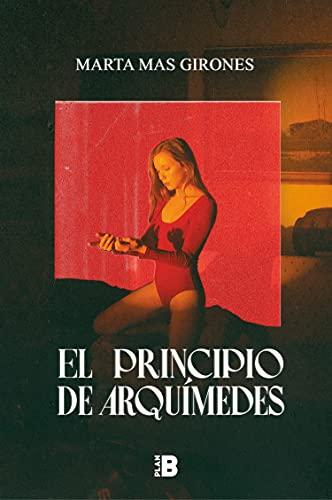 El principio de Arquímedes de Marta Mas Girones
